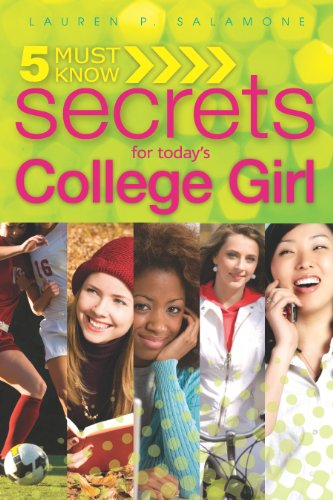 5 Must Know Secrets for Today's College Girl 9780883911839