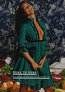 Real to Real: Photographs from the Traina Collection 9780884011347