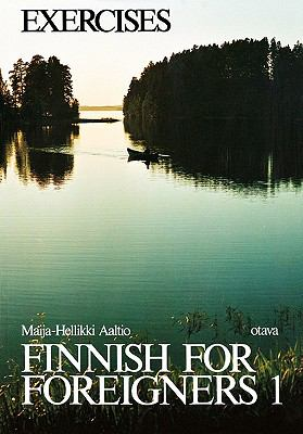 Finnish for Foreigners 1 Exercises 9780884325437