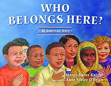 Who Belongs Here?: An American Story (2nd Edition)
