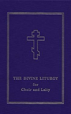 The Divine Liturgy for Choir and Laity 9780884651185