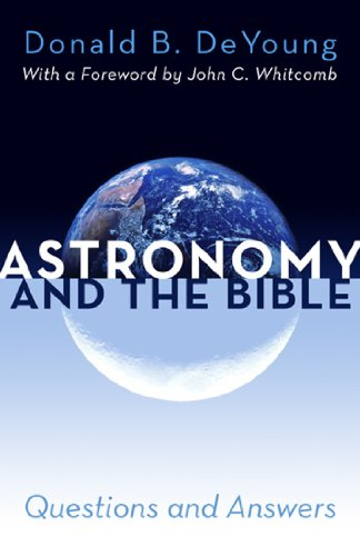 Astronomy and the Bible 9780884692676
