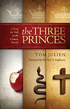 The Three Princes: Lifting the Veil on the Unseen World 9780884692782