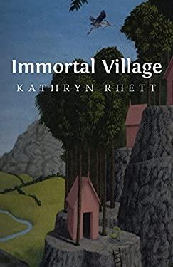 Immortal Village (Carnegie Mellon Poetry Series)