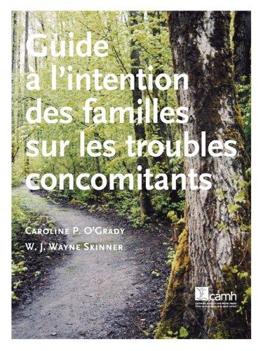 Guide A L'Intention Des Familles Sur Les Troubles Concomitants 9780888686312