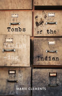 Tombs of the Vanishing Indian 9780889226869