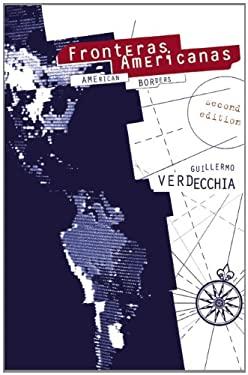 Fronteras Americanas: American Borders 9780889227057