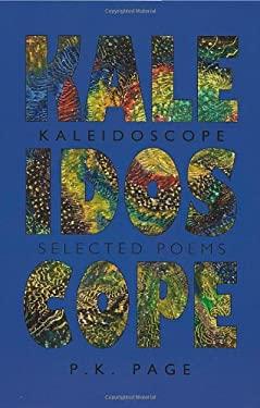 Kaleidoscope: Selected Poems 9780889843318