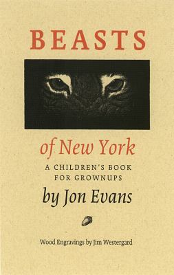 Beasts of New York: A Children's Book for Grownups 9780889843417
