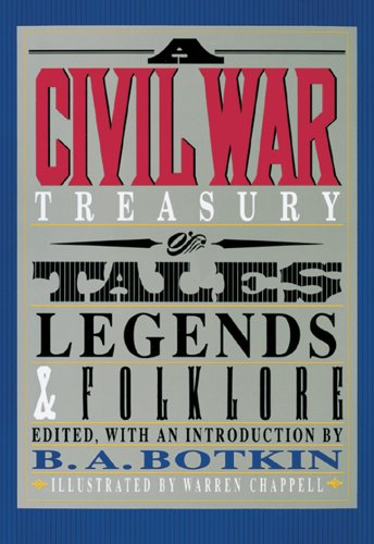 A Civil War Treasury of Tales, Legends and Folklore 9780883940495