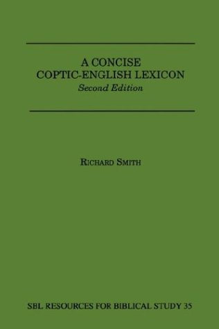 A Concise Coptic-English Lexicon: Second Edition 9780884140399