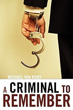 A Criminal to Remember 9780888013699