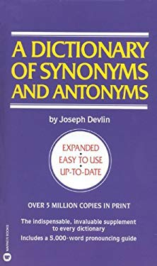 A Dictionary of Synonyms and Antonyms 9780881033656