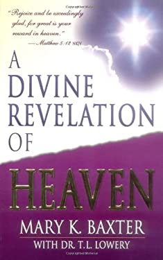 A Divine Revelation of Heaven 9780883685242