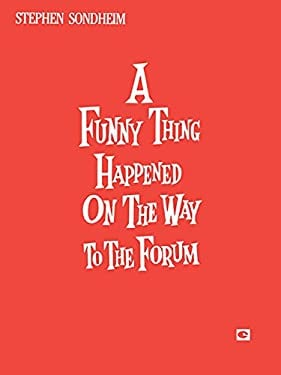 A Funny Thing Happened on the Way to the Forum: Vocal Score 9780881880212