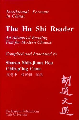 A Hu Shi Reader: An Advanced Reading Text for Modern Chinese 9780887101601