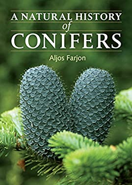 A Natural History of Conifers 9780881928693