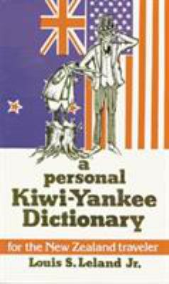 A Personal Kiwi-Yankee Dictionary 9780882894140