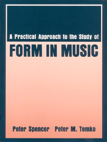 A Practical Approach to the Study of Form in Music 9780881338065