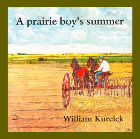 A Prairie Boy's Summer 9780887761164