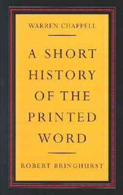 A Short History of the Printed Word 9780881791549