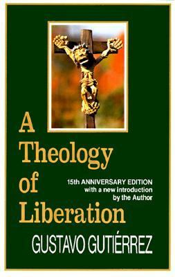 A Theology of Liberation: History, Politics, and Salvation 9780883445426