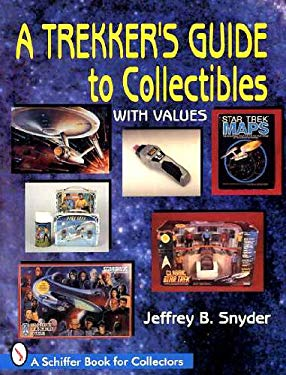 A Trekker's Guide to Collectibles with Price Guide 9780887409653