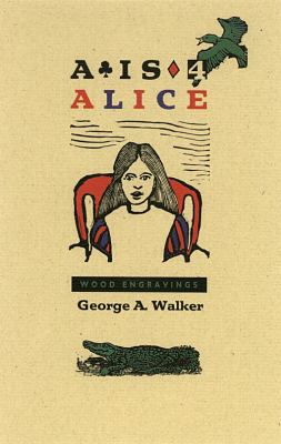 A is for Alice 9780889843233