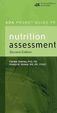 ADA Pocket Guide to Nutrition Assessment 9780880914215