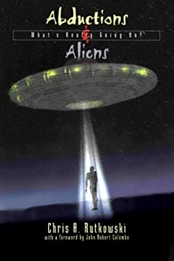 Abductions & Aliens: What's Really Going On? 9780888822109