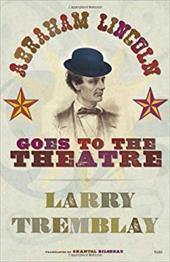 Abraham Lincoln Goes to the Theatre 11422601