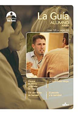 Adultos: La Gu a Para El Alumno, Marzo-Agosto 9780882433578