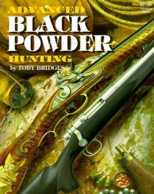 Advanced Black Powder Hunting 9780883172094
