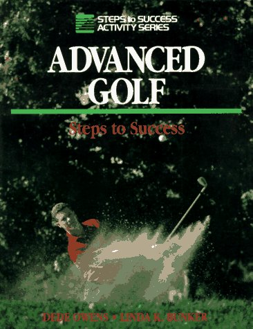 Advanced Golf: Steps to Success 9780880114646