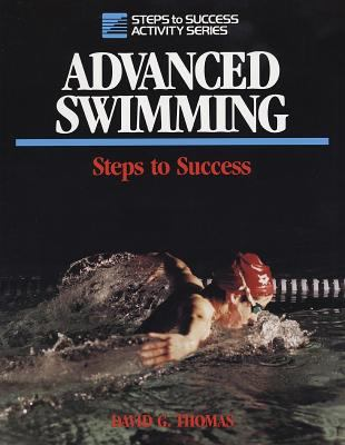Advanced Swimming: Steps to Success: Steps to Success 9780880113892