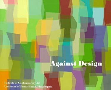 Against Design 9780884540946