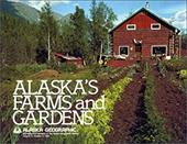 Alaska's Farms and Gardens 3951695