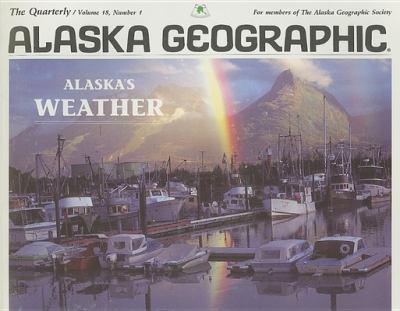 Alaska's Weather: Number 1 9780882401966