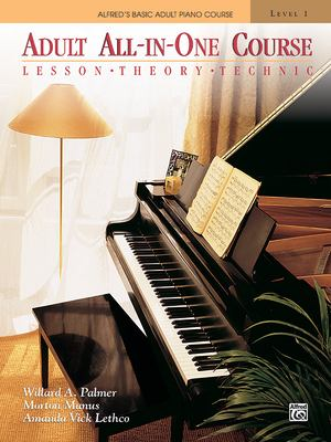 Alfred's Basic Adult All-In-One Piano Course: Level 1 9780882848181
