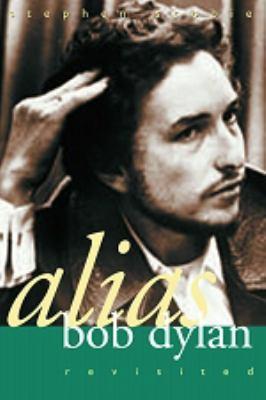 Alias Bob Dylan: Revisited 9780889952270