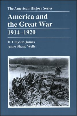 America and the Great War: 1914 - 1920 9780882959443