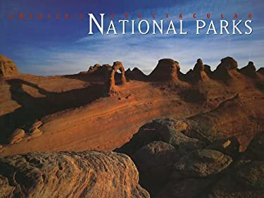 America's Spectacular National Parks 9780883633380