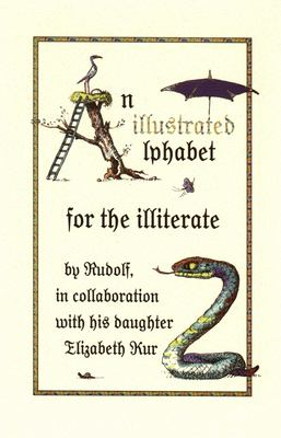 An Illustrated Alphabet for the Illiterate 9780889842786