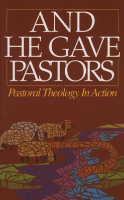 And He Gave Pastors 9780882434605