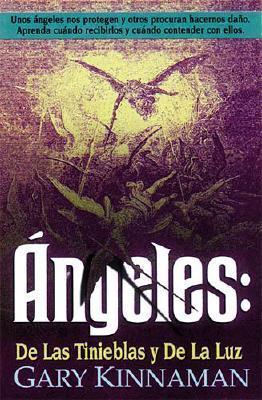 Angeles: de Las Tinieblas y de La Luz 9780881133516