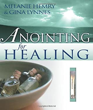 Anointing for Healing [With Anointing Oil] 9780883686874
