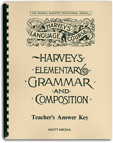 Answer Key for Harvey's Elementary Grammar and Composition: Answers and Teaching Helps 9780880621533