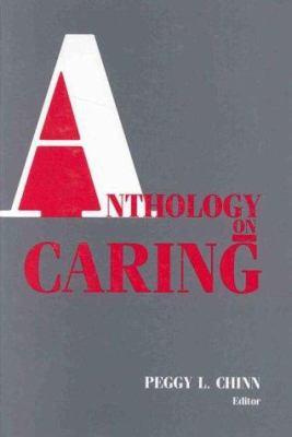 Anthology on Caring 9780887375163
