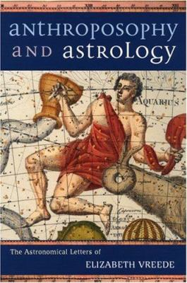 Anthroposophy and Astrology 9780880104906