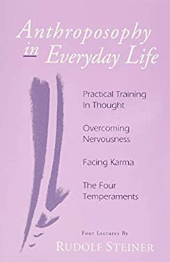 Anthroposophy in Everyday Life 9780880104272